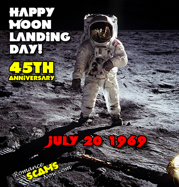45th Anniversary of the Landing On The Moon July 20 1969! No Scammers On The Moon!